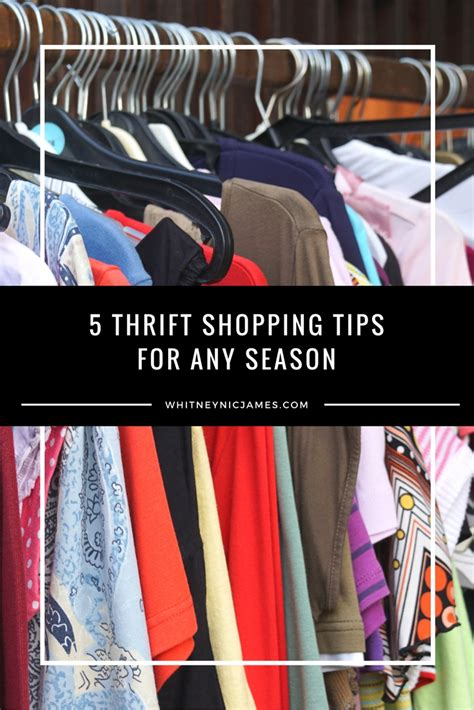 7 Tips For Thrift Shopping by 5 Easy Thrift Shopping Tips For Any Season