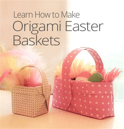 How To Make Paper Baskets - how to make origami easter baskets curious