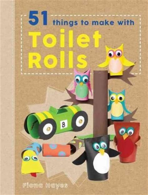 Things You Can Make Out Of Toilet Paper Rolls - best 25 toilet roll ideas on