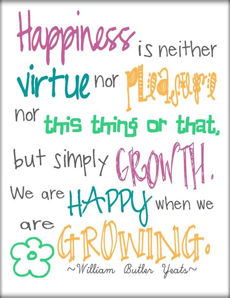 Happiness is neither virtue nor pleasure nor this thing ...