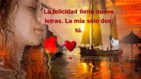 imagenes lindas de amor en youtube imagenes romanticas con frases bonitas de amor youtube