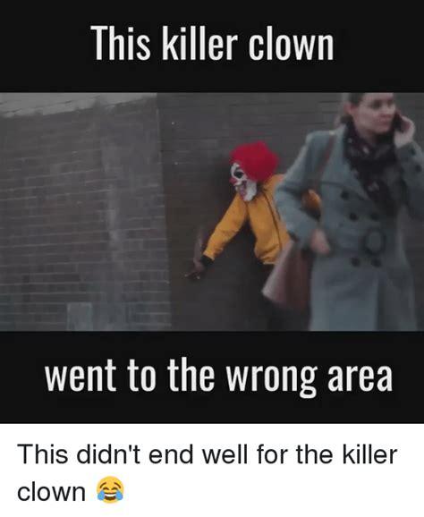 Funny Clown Meme - funny clown memes of 2017 on sizzle creepy meme