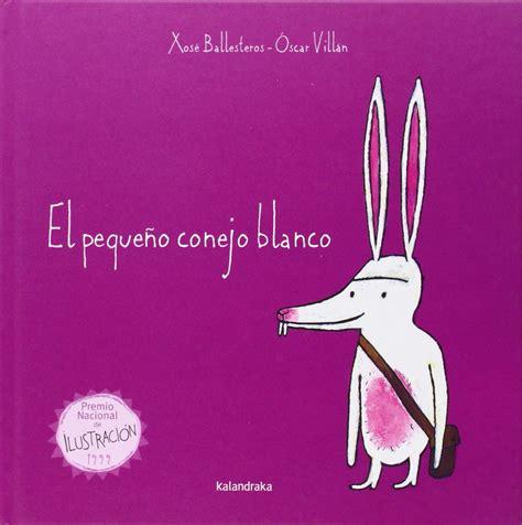 leer libro el pequeno jardinero ahora pdf libro e el pequeno conejo blanco coleccion libros para sonar para leer ahora caf 233 con