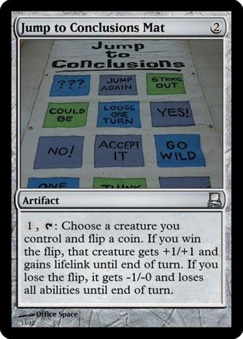 Office Space Jump To Conclusions Mat Office Space Seems Magic The Number 1 Mtg