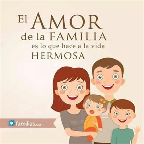 imágenes de amor para mi familia 84 best images about la familia on pinterest te amo