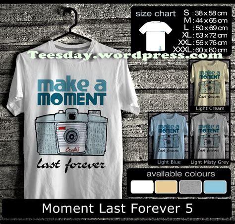 Kaos Last Forever kaos lomography indonesia leica lomo mini diana