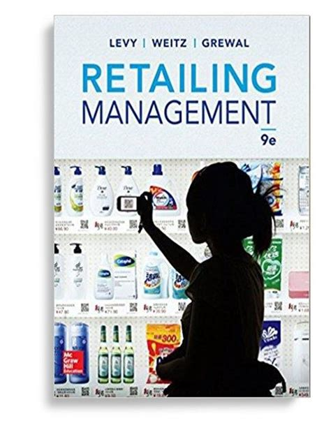 Retailing Management 9th Edition retailing management 9th edition by michael levy pdf