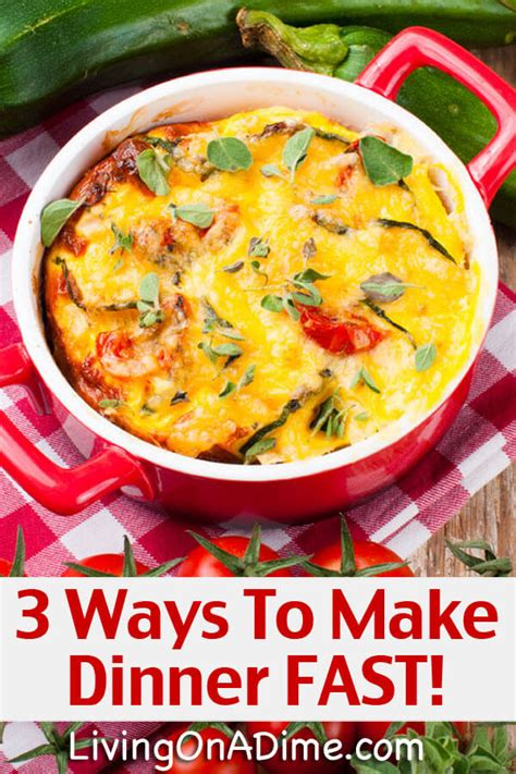 And Easy Ideas To Give You An Instant Lift - 3 ways to make dinner fast cooking made easy