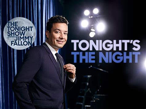 list of the tonight show starring jimmy fallon episodes the tonight show starring jimmy fallon nbcuniversal