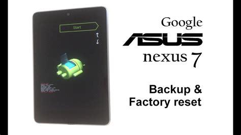 Asus Nexus 7 Factory Reset by Asus Nexus 7 2012 Password Removal Backup Factory Reset Wipe Data