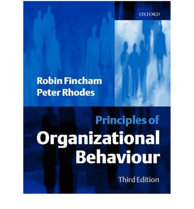 Organizational Behaviour Book For Mba by Principles Of Organizational Behaviour Robin Fincham