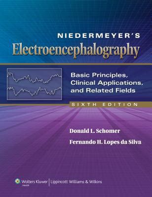 niedermeyer s electroencephalography basic principles