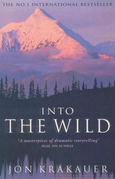 into the wilderness alaska into the by jon krakauer 50 books 50