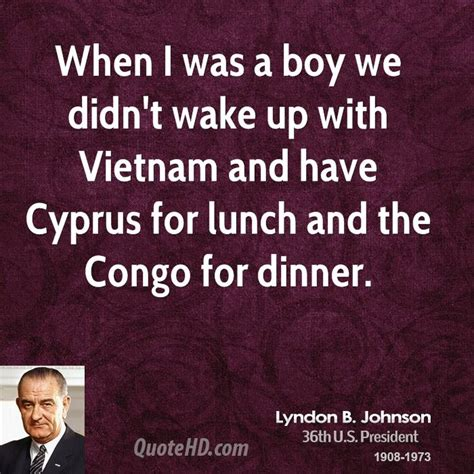 Enrique Didnt Up With by Lyndon B Johnson Quotes Quotesgram