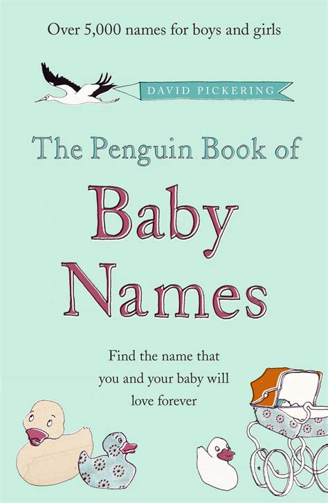 baby names the ultimate book of baby names includes the trends meanings origins and spiritual significance books penguin book of baby names the penguin books new zealand