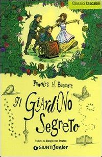 riassunto libro il giardino segreto il giardino segreto frances hodgson burnett libro