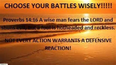 Be Wisely www jesuschristislordmdc net choose your battles wisely