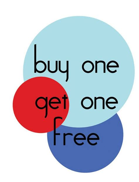 buy one buy one get one free on now at for
