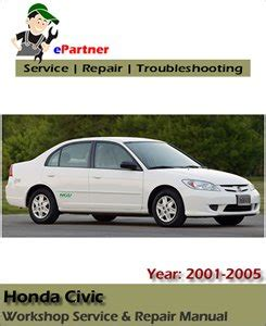 manual repair free 2001 honda civic spare parts catalogs honda civic factory service repair manual 2001 2005 automotive service repair manual