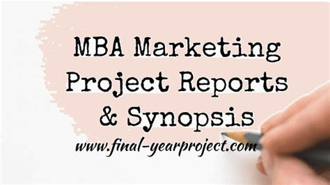 Mba It Projects Free by Mba Marketing Project Reports Synopsis Free Year