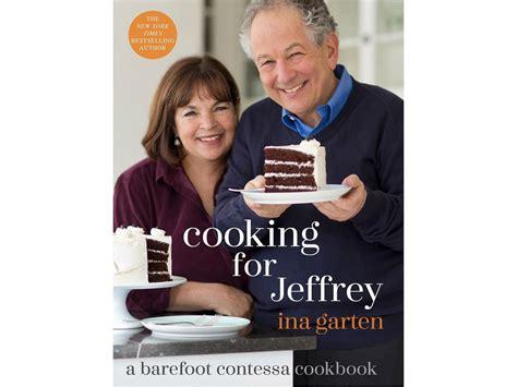 ina and jeffrey ina jeffrey a love story food network magazine