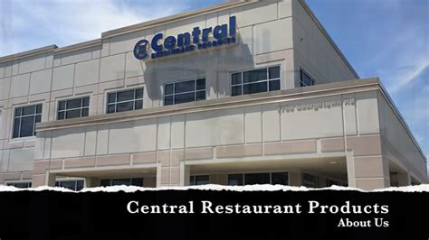 video about central restaurant products