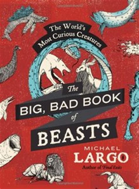 the book of lykke secrets of the worldã s happiest books the big bad book of beasts the world s most curious