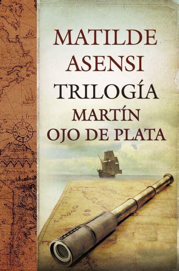 trilogia martin ojo de plata libro de texto pdf gratis descargar africanus el hijo del c 243 nsul read book online