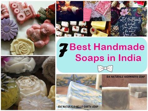 Handmade Soaps India - 7 best handmade soaps in india