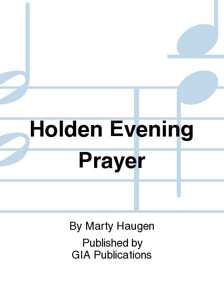 holden prayer service holden evening prayer sheet by marty haugen sheet