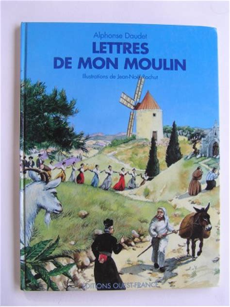 libro lettres de mon moulin alphonse daudet lettres de mon moulin