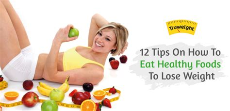 12 Tips On How To Lose Fast by Weight Loss Tips Foods Exercises Health Fitness