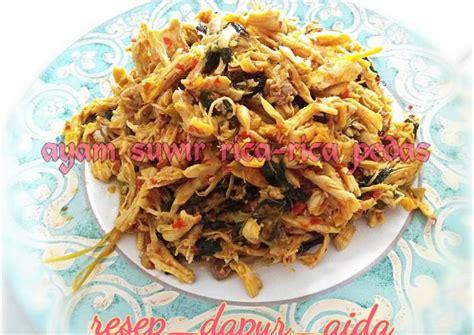 resep ayam suwir rica rica kemangi pedas oleh mufida