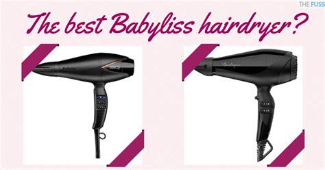 Which Babyliss Hair Dryer Is The Best best babyliss hairdryer the fuss