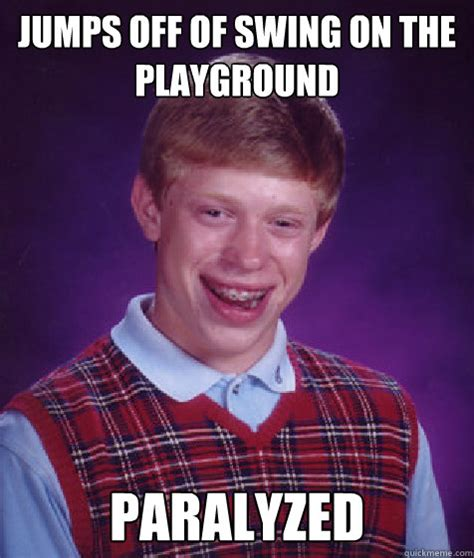 Step Dad Meme - jumps off of swing on the playground paralyzed bad luck