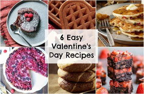 valentines day recipes easy s day recipes bakerita