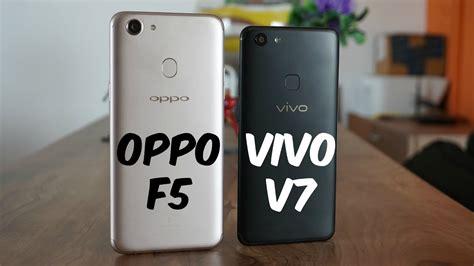 Merk Hp Vivo V7 pertarungan sengit oppo f5 vs vivo v7 juaranya unbox id
