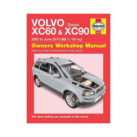 free auto repair manuals 2003 volvo s40 on board diagnostic system genuine haynes owners workshop manual volvo xc60 xc90 diesel 2003 2013 ebay