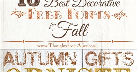 free printable decorative fonts thoughts from alice 10 best decorative free fonts for fall
