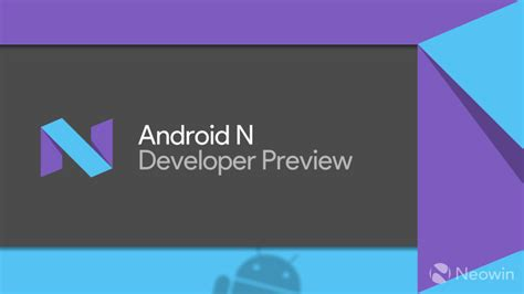 android developer preview 7 days a week of gaming galore microsoft s big buys and some fruity delights neowin