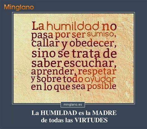 imagenes y palabras de humildad frases de la humildad como valor