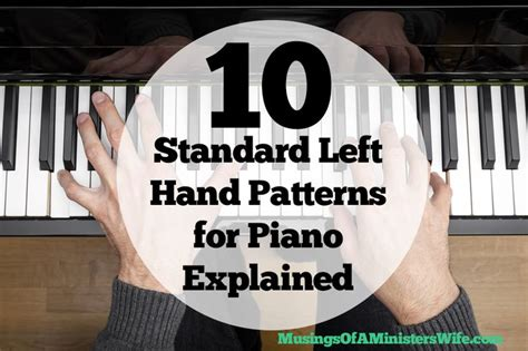 10 standard left hand patterns piano piano chords accompaniment piano chords piano