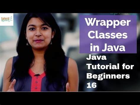 java tutorial videos in hindi lecture 8 wrapper classes in java hindi doovi