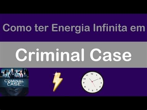 energia criminal como ter energia infinita no criminal doovi
