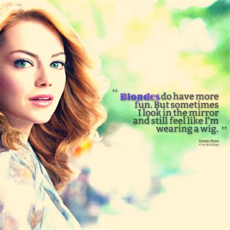emma stone quotes emma stone s quotes famous and not much sualci quotes