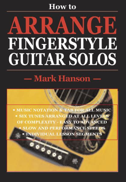 dvd tutorial fingerstyle how to arrange fingerstyle guitar solos dvd download