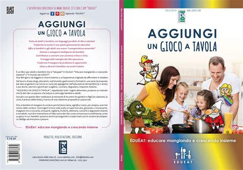 educazione alimentare giochi quarta e prima di copertina quot aggiungi un gioco a tavola