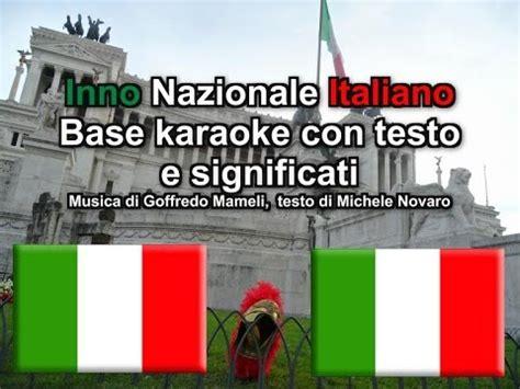 fratelli d italia testo fratelli d italia base karaoke con testo e spiegazioni