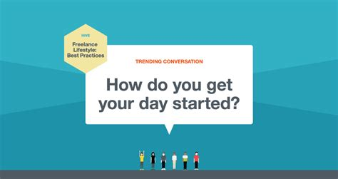 how did get started how do you get your day started freelancers union