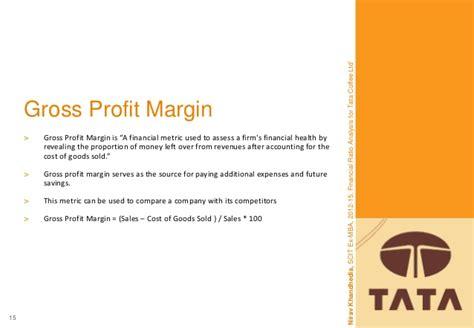 Gross Profit Mba by Tata Coffee Limited Ratio Analysis Nirav Khandhedia